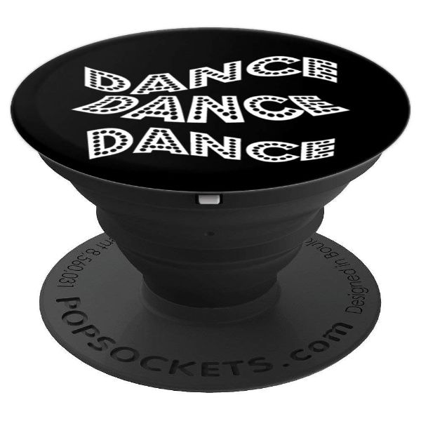 Dance Dance Dance - dancer - PopSockets Grip and Stand for Phones and Tablets