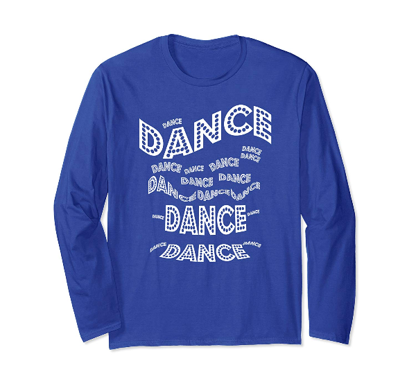 Dance Dance Dance - long sleeve dancer t-shirt