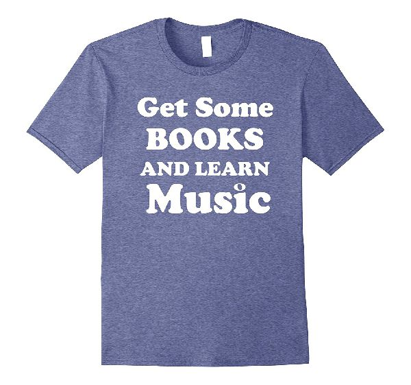 Get Some Books Learn Music t-shirt