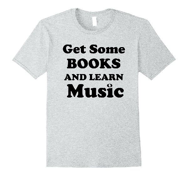 Get Some Books and Learn Music t-shirt