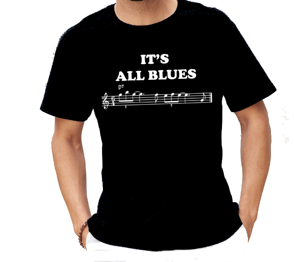 It's All Blues notes music T-Shirt