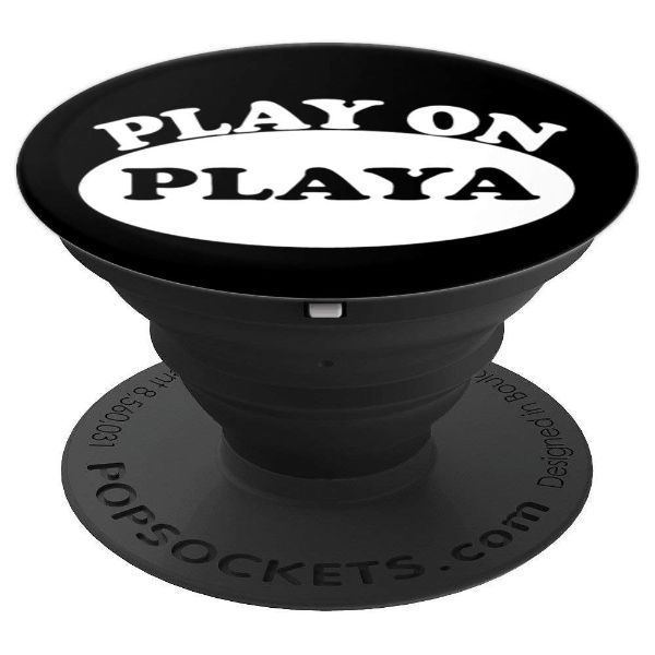 Play On Playa fun gamer - PopSockets Grip and Stand for Phones and Tablets