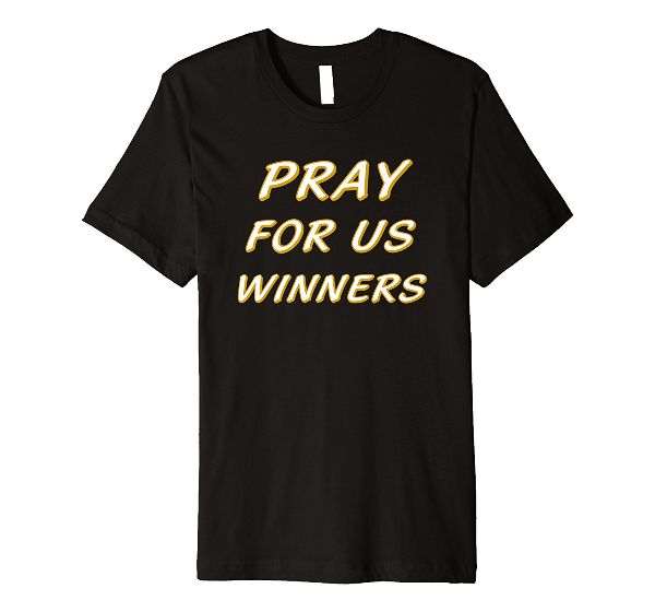 Pray For Us Winners LB Christian Gamer Tee Shirt
