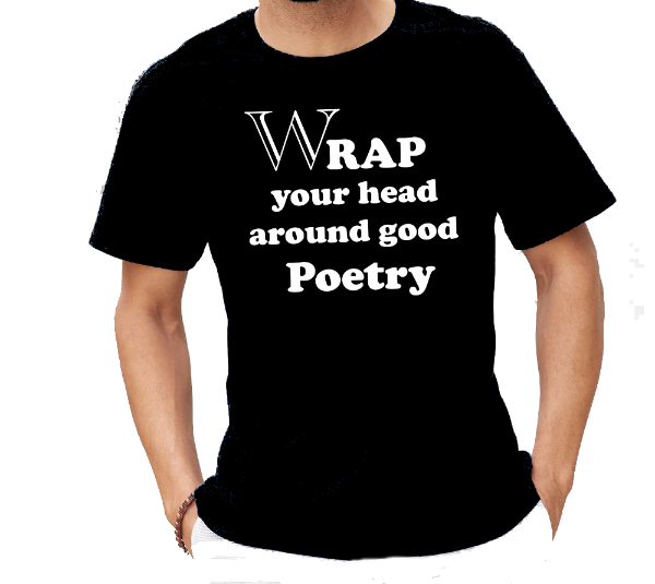 Wrap Your Head Around Good Poetry T-Shirt